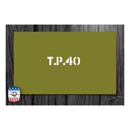 "STENCIL ""TP 40"" STICKER"