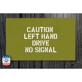 "STENCIL ""CAUTION LEFT HAND DRIVE"" REAR CANVAS"