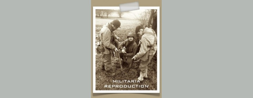 MILITARIA REPRODUCTION